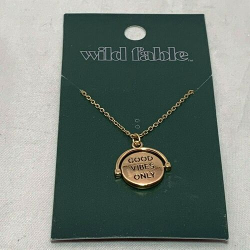 Wild Fable Gold color Necklace with GOOD VIBES ONLY round pendant NEW