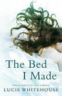 The Bed I Made by Lucie Whitehouse (Paperback, 2010)