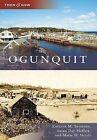 Ogunquit by Marie D Natoli, Susan Day Meffert, Kathryn M Severson (Paperback / softback, 2009)