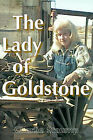 The Lady of Goldstone by Charlie Staump (Paperback / softback, 2000)