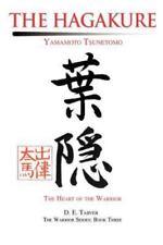 The Hagakure : Yamamoto Tsunetomo by Yamamoto Tsunetomo and D. E. Tarver (2002, Paperback)