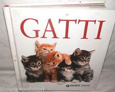 GATTI Giunti Demetra 2010 Manuale Felini Animali Cura Salute Gatto Razza di e