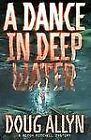 Mitch Mitchell Mystery Ser.: A Dance in Deep Water : A Mitch Mitchell Mystery by Doug Allyn (1997, Hardcover)