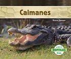 Caimanes by Grace Hansen (Hardback, 2014)
