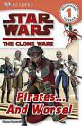 Star Wars the Clone Wars: Pirates... and Worse! by Simon Beecroft (Hardback, 2009)