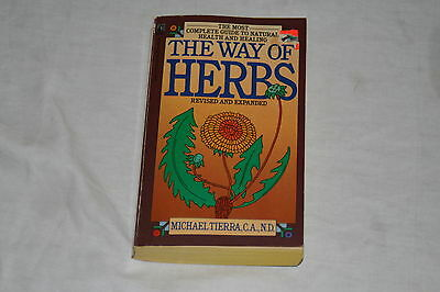 The Way of Herbs by Michael Tierra (1983, Paperback)