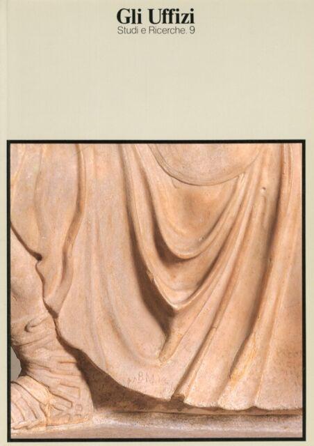 Gli Uffizi. Studi e ricerche. 9. La statua del guerriero ferito. Storia, prospet