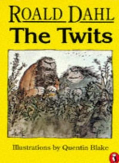 The Twits (Puffin Books) By  Roald Dahl, Quentin Blake