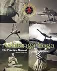Ashtanga Yoga: The Practice Manual by David Swenson (Paperback, 2004)