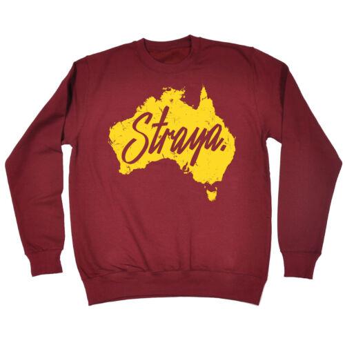 Straya Australia Map SWEATSHIRT birthday present fashion gift funny slang