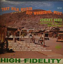 JOHNNY BOND - THAT WILD WICKED BUT WONDERFUL WEST -  STARDAY SLP147 LP (X346)