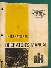 IH INTERNATIONAL 800, 1000, 1200, 1250, 1650 TRACTOR'S OPERATOR'S MANUAL