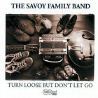 Turn Loose But Don't Let Go * by Savoy Family Band (CD, Jan-2008, Arhoolie)