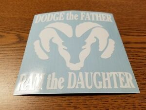 Window-Toolbox-Stickers-803-Dodge-the-father-ram-the-daughter-Sticker