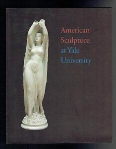 Freedm-A-Checklist-Of-American-Sculpture-At-Yale-University-1992-VG
