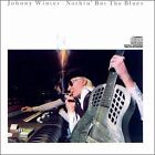 Nothin' But the Blues by Johnny Winter (CD, Blue Sky)