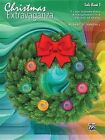 Christmas Extravaganza, Bk 3: 7 Intermediate to Late Intermediate Piano Arrangements in a Variety of Styles by Alfred Publishing Co., Inc. (Paperback / softback, 2015)