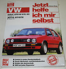 Reparaturanleitung VW Golf II 2 GTI / 16V / G60 / Jetta GT / GTX ab 1984 NEU!