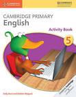 Cambridge Primary English Stage 5 Activity Book by Sally Burt, Debbie Ridgard (Paperback, 2014)