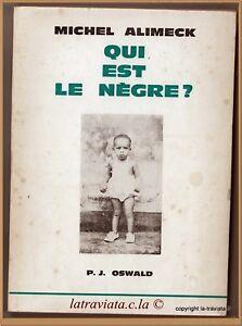 QUI-EST-LE-NEGRE-Michel-Alilmeck-en-1976-Guyane-Poesie-Litterature-Rare