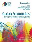 Gaian Economics: Living Well Within Planetary Limits by Hyden House Ltd (Paperback, 2010)