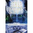 Stale Donuts a Gender First Among Equals 9780595347391 by Christopher J. Farmer