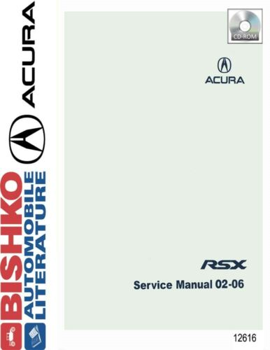 2002-2006 Acura RSX Shop Service Repair Manual CD Auto, moto ...