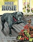 Nosey Rosie by Dawn Donovan (Paperback, 2011)