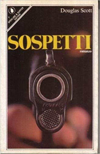 Sospetti,Scott, Douglas  ,Sperling & Kupfer,1986