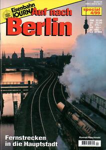 Eisenbahn Journal Special 04/1999: Auf nach Berlin / Fernstrecken in die Hauptst
