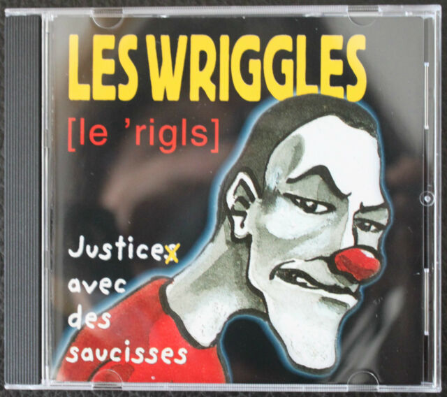 "LES WRIGGLES ""JUSTICE AVEC DES SAUCISSES""   CD"