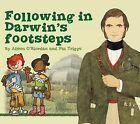 Following in Darwin's Footsteps by Aileen O'Riordan, Pat Triggs (Paperback, 2009)