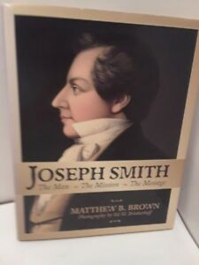 Joseph-Smith-The-Man-The-Mission-The-Message-by-Matthew-B-Brown-LDS-MORMON