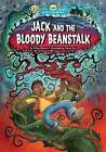 Jack and the Bloody Beanstalk by Wiley Blevins (Hardback, 2016)