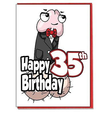 Funny Willy 35th Birthday Card