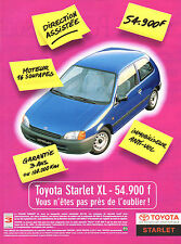 Publicité Advertising 1997  TOYOTA STARLET XL