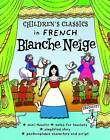 Blanche Neige by Marie Thyryse Bougard (Paperback, 2010)