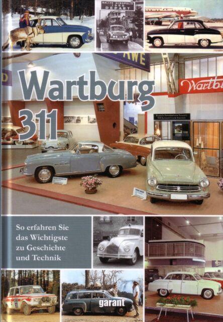 Book - Wartburg 311 - Coupe Kombi Camping 312 1000 HT Cabrio IFA EMW BMW 353
