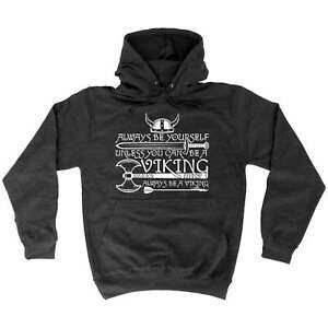 Funny-Hoodie-Always-Be-Yourself-Unless-You-Can-Be-A-Viking-Birthday-HOODY