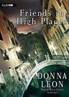 Friends in High Places by Donna Leon (CD-Audio, 2013)