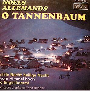 ERICH-BENDER-noels-allemands-EP-1962-VEGA-o-tannenbaum-stille-nacht-VG