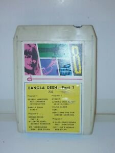 8 Track Cassette Cartridge Bangla Desh part 1 bob dylan George Harrison