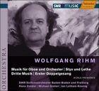 Wolfgang Rihm: Musik fr Oboe und Orchester; Styx und Lethe; Dritte Musik; Erster Doppelgesang (CD, Mar-2007, Haenssler)