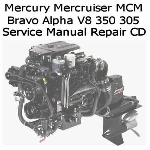 Details about Mercury Mercruiser MCM Bravo Alpha V8 350 305 Service Manual  Repair PDF CD !!