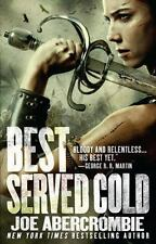 Best Served Cold by Joe Abercrombie (2012, Paperback)