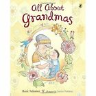 All about Grandmas by Roni Schotter (Paperback, 2016)