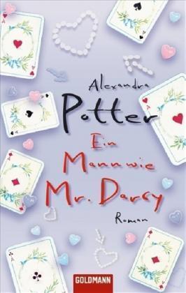 Ein Mann wie Mr. Darcy von Alexandra Potter (2008, Taschenbuch)