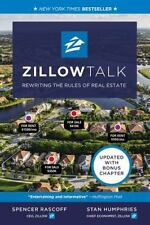 Zillow Talk : Rewriting the Rules of Real Estate by Spencer Rascoff and Stan...