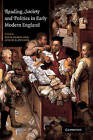 Reading, Society and Politics in Early Modern England by Cambridge University Press (Paperback, 2010)