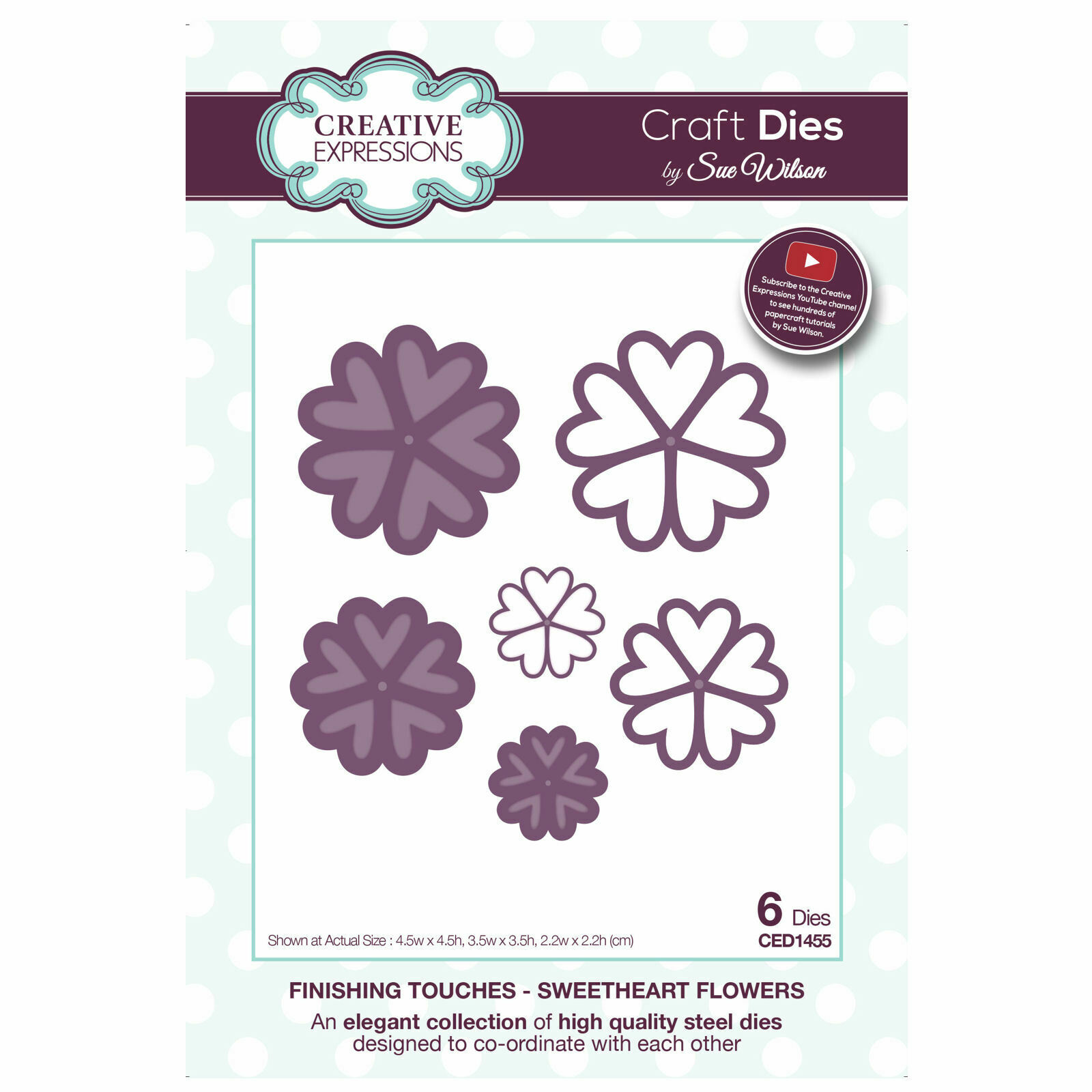Sue Wilson FINISHING TOUCHES COLLECTION Sweatheart Flowers Die CED1455 6 Dies